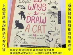 二手書博民逛書店20罕見Ways to Draw a Cat and 44 Ot