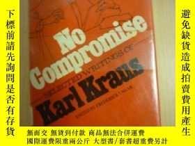 二手書博民逛書店No罕見Compromise: Selected Writings Of Karl KrausY255562
