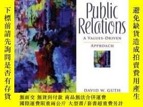 二手書博民逛書店Public罕見Relations: A Values-driven Approach (3rd Edition)