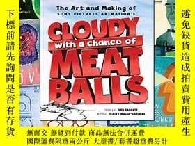二手書博民逛書店The罕見Art And Making Of Cloudy With A Chance Of Meatballs奇