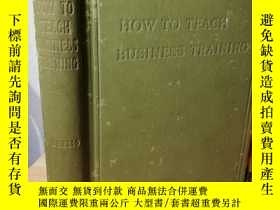 二手書博民逛書店HOW罕見TO TEACH BUSINESS TRAINING