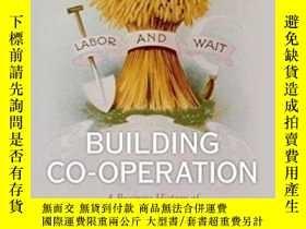 二手書博民逛書店Building罕見Co-operationY364682 John F. Wilson Oup Oxford