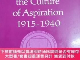 二手書博民逛書店英文原版:The罕見American College and the Culture of Aspiration,