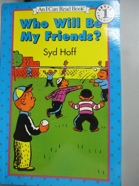 【書寶二手書T2/少年童書_OET】Who Will Be My Friends_Hoff, Syd
