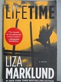 【書寶二手書T8/原文小說_CQA】LIFETIME_Liza Marklund