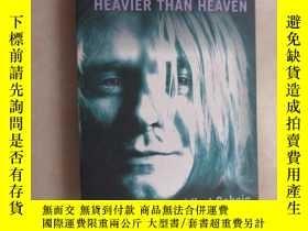 二手書博民逛書店外文書罕見HEAVIER THAN HEAVEN The Biography of Kurt Cobain (共3