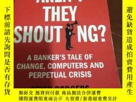 二手書博民逛書店WHY罕見AREN T THEY SHOUTING?A Bank