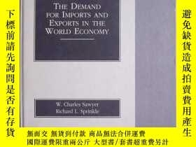 二手書博民逛書店The罕見Demand for Imports and Expo