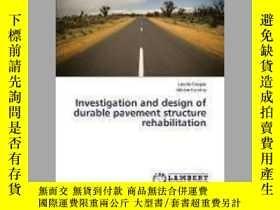 二手書博民逛書店Investigation罕見and Design of Durable Pavement Structure R