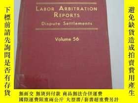 二手書博民逛書店外文原版書籍罕見LABOR ARBITRATION REPORTS Volume 56 1971年出版 16開13