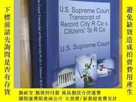 二手書博民逛書店U.S.罕見Supreme Court Transcript of Record City R Co (16開)奇