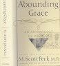 二手書R2YBb《Abounding Grace》1996-Scott Peck