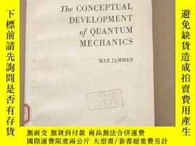二手書博民逛書店the罕見conceptual development of quantum mechanics(P171)Y