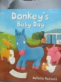 【書寶二手書T1/百科全書_WGY】Donkey's Busy Day_Russell, Natalie