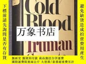 二手書博民逛書店Capote罕見: In Cold Blood Random House 蘭登書屋 毛邊本 原版精裝本帶封套 私藏