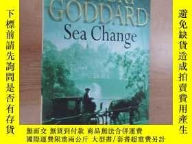 二手書博民逛書店外文書罕見ROBERT GODDARD Sea Change(共32開,共476頁)Y15969 出版2