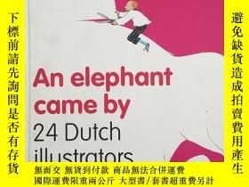 二手書博民逛書店An罕見elephant came by 24 dutch il