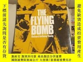 二手書博民逛書店The罕見Flying Bomb CY144640 內詳 內詳
