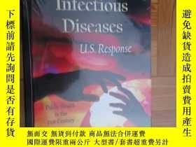 二手書博民逛書店Infectious罕見Diseases: U.S. Response 【詳見圖】硬精裝Y255351 I