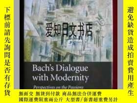 二手書博民逛書店【罕見】Bach s Dialogue with Modernity: Perspectives on the