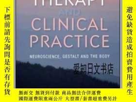 二手書博民逛書店【罕見】Trauma Therapy and Clinical Practice: Neuroscience, G