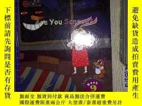 二手書博民逛書店ARE罕見YOU SCARED 你害怕嗎Y203004