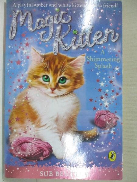 【書寶二手書T1/原文小說_A7G】Magic Kitten_Sue Bentley, Angela Swan
