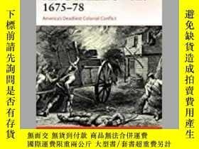 二手書博民逛書店Campaign罕見354. King Philip's War 1675-76-活動354。菲利普國王戰爭167