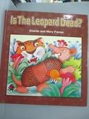 【書寶二手書T1/兒童文學_QDV】Is The Leopard Dead?