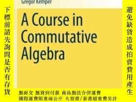 二手書博民逛書店A罕見Course In Commutative Algebra