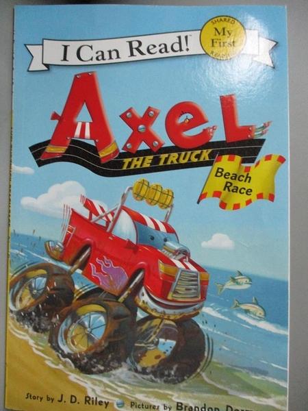 【書寶二手書T1/原文小說_QDD】Axel the Truck: Beach Race_Riley, J. D./ Dorman, Brandon (ILT)