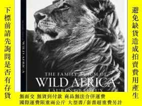 二手書博民逛書店The罕見Family Album of Wild AfricaY237948 Laurent Baheux