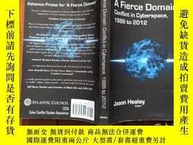 二手書博民逛書店A罕見Fierce DomainY28470 Jason Healey 出版2013