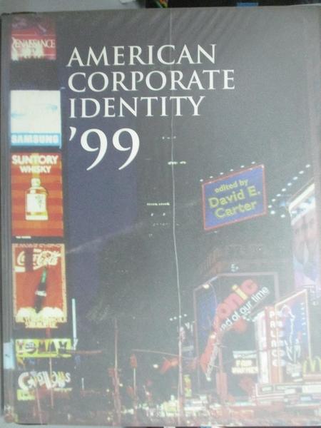 【書寶二手書T4/設計_ZCJ】American Corporate Identity1999_David E. Car