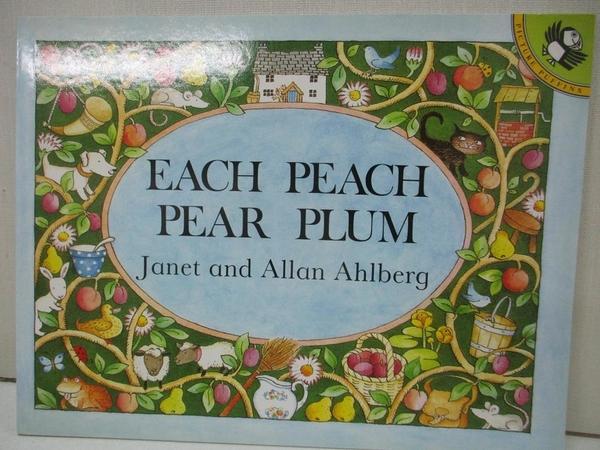 【書寶二手書T1/少年童書_DUH】Each Peach Pear Plum_Ahlberg, Janet/ Ahlberg, Allan