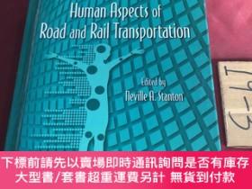 二手書博民逛書店advances罕見in human aspects of road and rail transportatio
