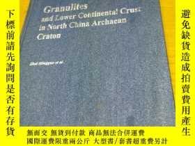 二手書博民逛書店Granulites罕見and Lower Continental Crst in North China Arc