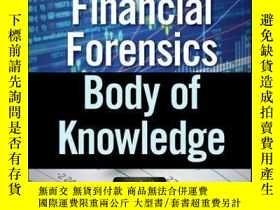 二手書博民逛書店Financial罕見Forensics Body of Knowledge, + WebsiteY41001