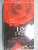 【書寶二手書T9/原文小說_IIR】Love in the Time of Cholera_Gabriel Garcia