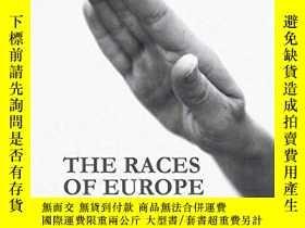 二手書博民逛書店The罕見Races Of EuropeY256260 Richard Mcmahon Palgrave Ma