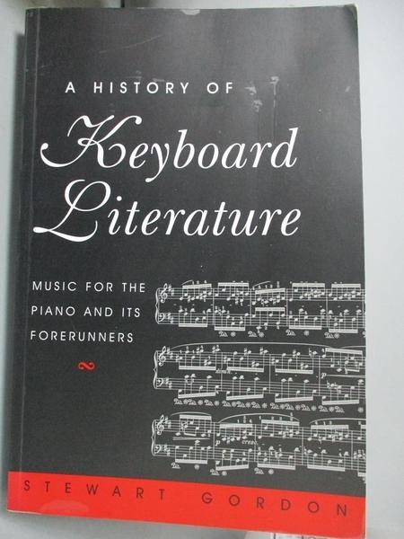 【書寶二手書T1/音樂_WGK】A History of Keyboard Literature: Music for the Piano…