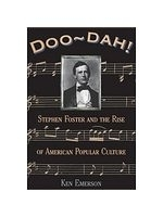 二手書博民逛書店《Doo-Dah: Stephen Foster and the Rise of American Popular Culture》 R2Y ISBN:0306808528