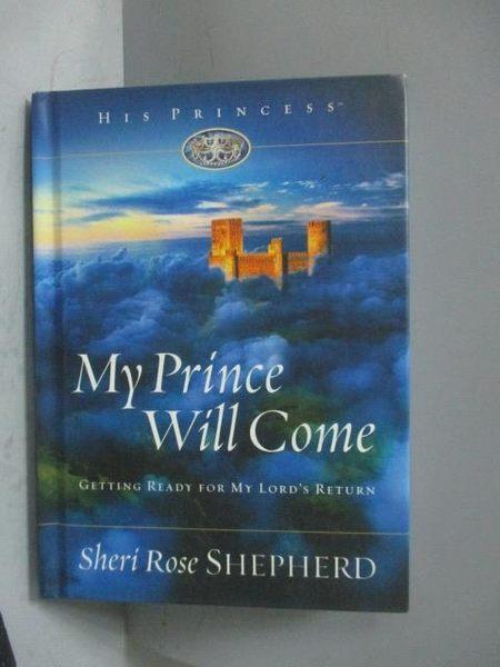 【書寶二手書T2/原文書_MNQ】My Prince Will Come_Sheri Rose Shepherd, Sh