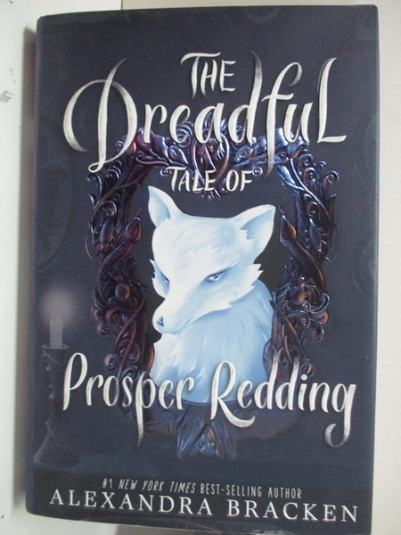【書寶二手書T1/原文小說_GBX】The Dreadful Tale of Prosper Redding_Bracken, Alexandra
