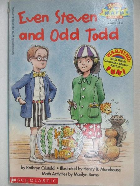 【書寶二手書T7/少年童書_KSC】Even Steven and Odd Todd_Cristaldi, Kathryn/ Morehouse, Hank (ILT)