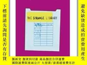 二手書博民逛書店奇怪的圖書館罕見The Strange LibraryY335736 Murakami, Haruki Vin