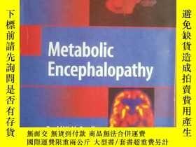 二手書博民逛書店Metabolic罕見Encephalopathy-代謝性腦病Y217161 David W. McCandl