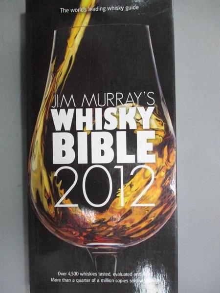 【書寶二手書T5/餐飲_NRC】Jim Murray's Whisky Bible 2012_Murray, Jim