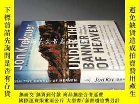 二手書博民逛書店under罕見the banner of heaven:a st