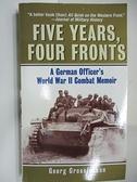 【書寶二手書T9/原文小說_AG5】Five Years, Four Fronts_Georg Grossjohann